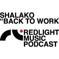 Redlight Music Podcast #01: Shalako - Back To Work